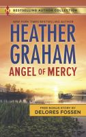 Cover image for Angel of mercy / Heather Graham ; Delores Fossen.