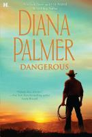 Cover image for Dangerous / Diana Palmer.
