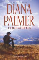Cover image for Courageous / Diana Palmer.