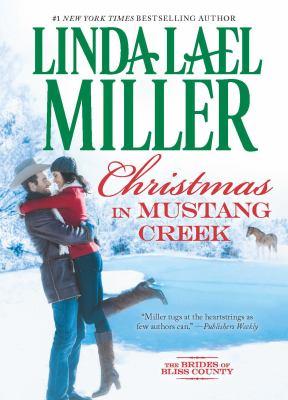 Cover image for Christmas in Mustang Creek / Linda Lael Miller.