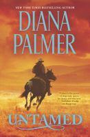 Cover image for Untamed / Diana Palmer.