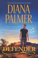 Cover image for Defender / Diana Palmer.