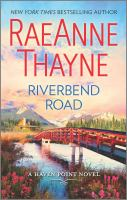 Cover image for Riverbend road / RaeAnne Thayne.