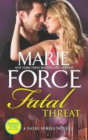 Cover image for Fatal threat / Marie Force.