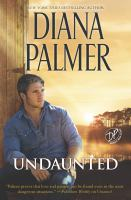 Cover image for Undaunted / Diana Palmer.