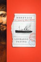 Cover image for Heretics / Leonardo Padura ; translated from the Spanish by Anna Kushner.