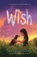 Cover image for Wish / Barbara O'Connor.