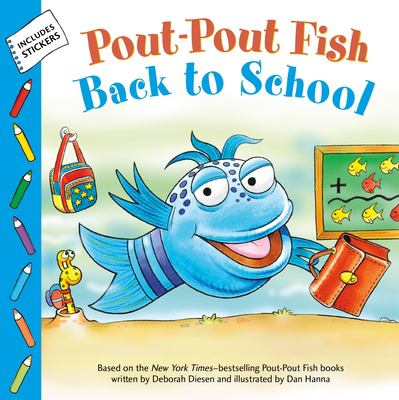 Cover image for Pout-pout fish. Back to school / written by Wes Adams ; illustraed by Isdre Monés.