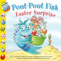 Cover image for Pout-pout fish. Easter surprise / written by Wes Adams ; illustrated by Isidre Monés.