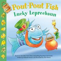 Cover image for Pout-pout fish. Lucky leprechaun / written by Wes Adams ; illustrated by Isidre Monés.