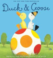 Cover image for Duck & Goose / written & illustrated by Tad Hills.