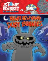 Cover image for Night of the living dust bunnies / by Erik Craddock.