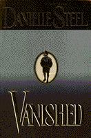 Cover image for Vanished / Danielle Steel.