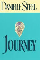 Cover image for Journey / Danielle Steel.