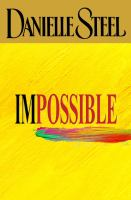 Cover image for Impossible / Danielle Steel.