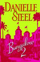 Cover image for Bungalow 2 / Danielle Steel.