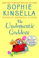 Cover image for The undomestic goddess / Sophie Kinsella.