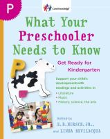 Cover image for What your preschooler needs to know : read-alouds to get ready for kindergarten / [edited by] E. D. Hirsch, Jr., Linda Bevilacqua.