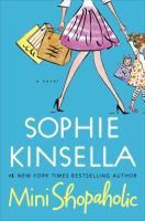 Cover image for Mini shopaholic : a novel / Sophie Kinsella.