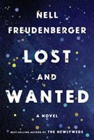 Cover image for Lost and wanted : a novel / Nell Freudenberger.
