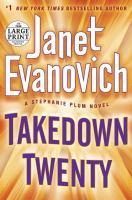 Cover image for Takedown twenty / Janet Evanovich.