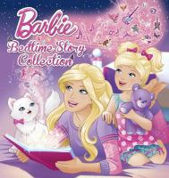 Cover image for Barbie : bedtime story collection / [adapted by Mary Man-Kong].