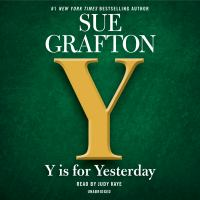 Cover image for Y is for yesterday [coompact disc] / Sue Grafton.