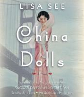 Cover image for China dolls [compact disc] / Lisa See.