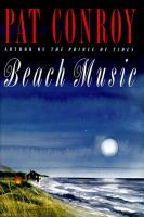 Cover image for Beach music / Pat Conroy.