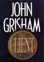 Cover image for The client / John Grisham.