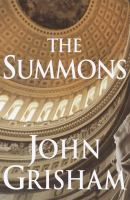 Cover image for The summons / John Grisham.