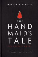 Cover image for The handmaid's tale / Margaret Atwood ; art & adaptation, Renée Nault.