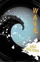 Cover image for Wave / Eric Walters.
