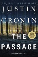 Cover image for The passage : a novel / Justin Cronin.