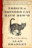 Cover image for Thrice the brinded cat hath mew'd / Alan Bradley.