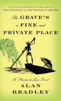 Cover image for The grave's a fine and private place / Alan Bradley.