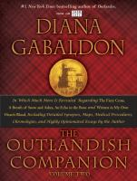 Cover image for The outlandish companion. Volume 2, The second companion to the Outlander series, covering The fiery cross, A breath of snow and ashes, An echo in the bone, and Written in my own heart's blood / Diana Gabaldon.