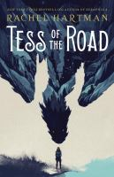 Cover image for Tess of the road / Rachel Hartman.