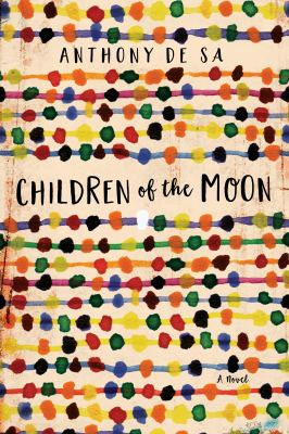 Cover image for Children of the moon / Anthony De Sa.