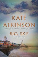 Cover image for Big sky / Kate Atkinson.