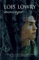 Cover image for Messenger / Lois Lowry.