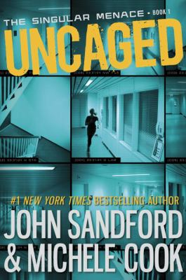 Cover image for Uncaged / John Sandford & Michele Cook.