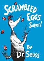Cover image for Scrambled eggs super! / by Dr. Seuss.