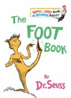 Cover image for The foot book / by Dr. Seuss.