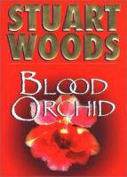 Cover image for Blood orchid / Stuart Woods.