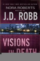 Cover image for Visions in death / J.D. Robb.