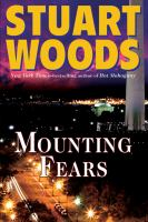 Cover image for Mounting fears / Stuart Woods.