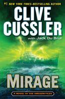 Cover image for Mirage / Clive Cussler, with Jack Du Brul.