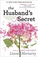 Cover image for The husband's secret / Liane Moriarty.