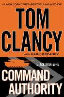 Cover image for Command authority / Tom Clancy with Mark Greaney.